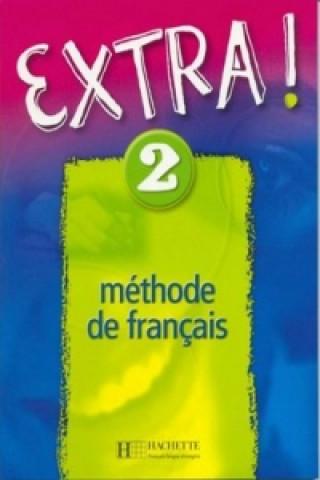 Könyv Extra! 2 Fabienne Gallon