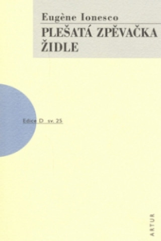 Carte Plešatá zpěvačka, Židle Eugene Ionesco