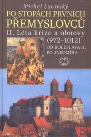 Po stopách prvních Přemyslovců II.