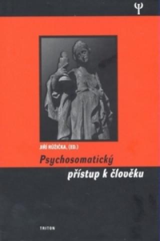 Psychosomatický přistup k člověku