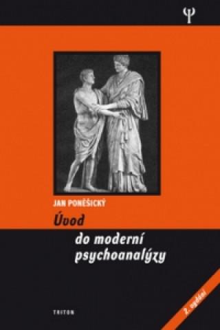 Carte Úvod do moderní psychoanalýzy Jan Poněšický