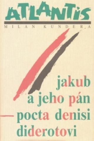 Carte Jakub a jeho pán Milan Kundera