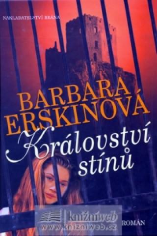 Carte Království stínů Barbara Erskin
