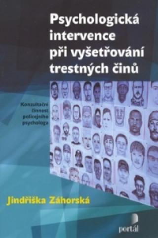 Psychologická intervence při vyšetřování trestných činů