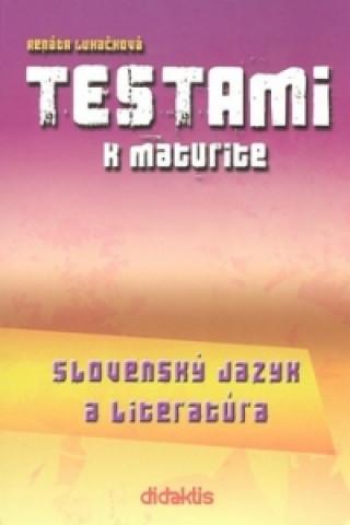 didaktis Testami k maturite Slovenský jazyk a literatúra 2. vydanie