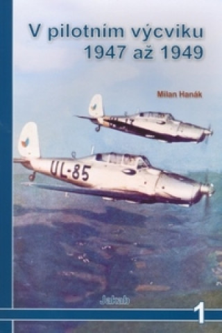 V pilotním výcviku 1947-49
