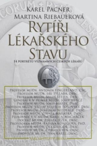 Carte Rytíři lékařského stavu Karel Pacner