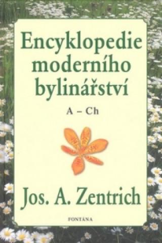 Carte Encyklopedie moderního bylinářství A-Ch Josef A. Zentrich