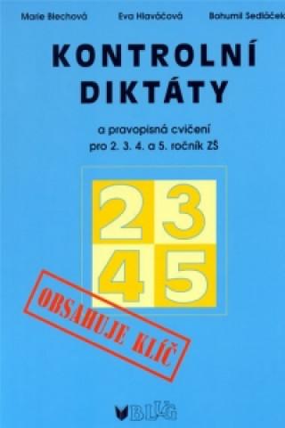 Kontrolní diktáty a pravopisná cvičení pro 2.3.4. a 5. ročník ZŠ