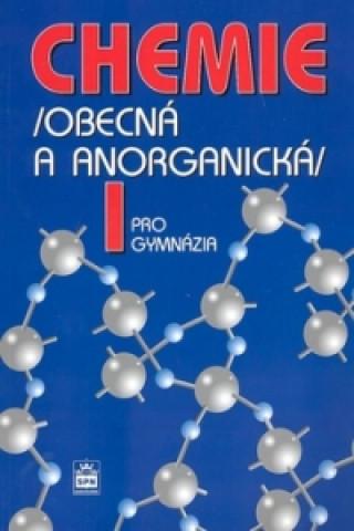 Carte Chemie pro gymnázia I. (Obecná a anorganická) Vratislav Flemr