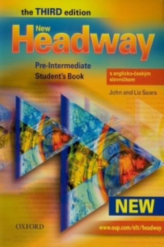 New Headway Pre-Intermediate Third edition Student's Book with czech wordlist