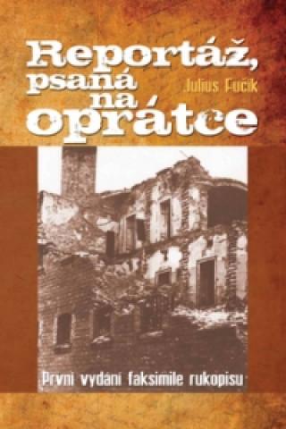 Carte Reportáž, psaná na oprátce Julius Fučík