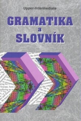 Gramatika a slovník Upper-intermediate