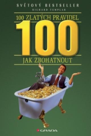 100 zlatých pravidel jak zbohatnout