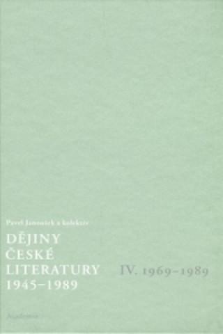 Dějiny české literatury 1945 - 1989 IV
