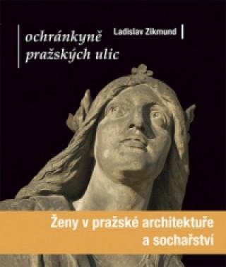 Ochránkyně pražských ulic