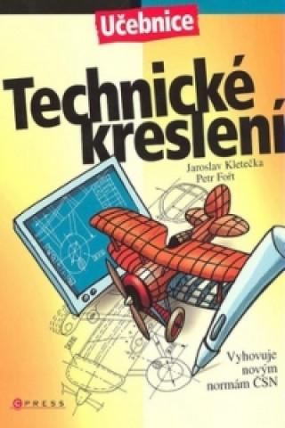 Carte Technické kreslení Jaroslav Kletečka