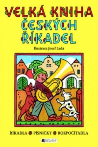 Carte Velká kniha českých říkadel Josef Lada