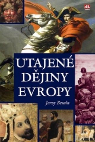 Utajené dějiny Evropy