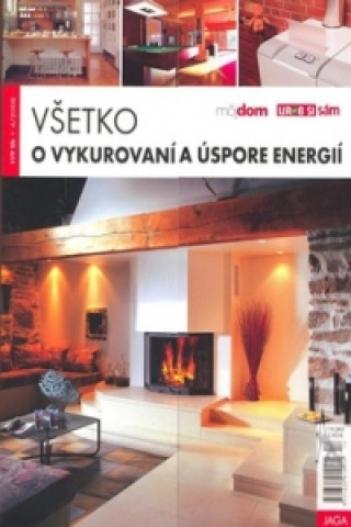 Všetko o vykurovaní a úspore energií