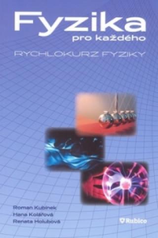 Kniha Fyzika pro každého R. Kubínek