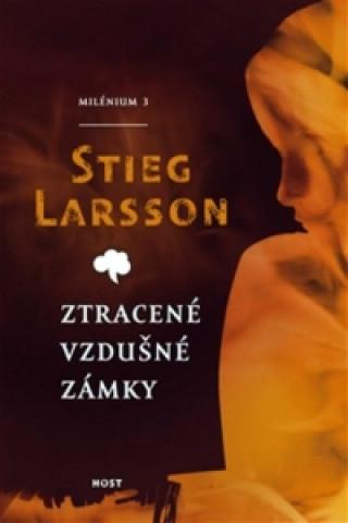 Carte Dívka, která kopla do vosího hnízda Stieg Larsson