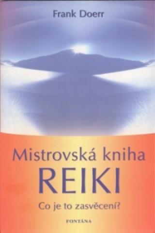 Carte Mistrovská kniha Reiki Frank Doer