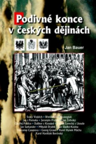 Carte Podivné konce v českých dějinách Jan Bauer