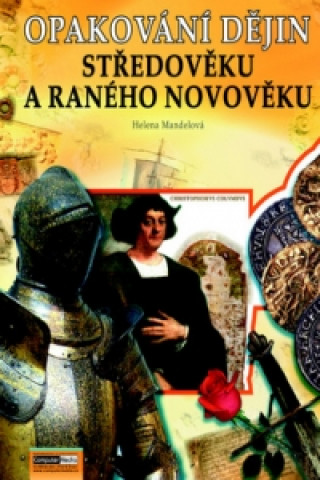 Carte Opakování dějin Středověku a ranného novověku Mandelová  Helena