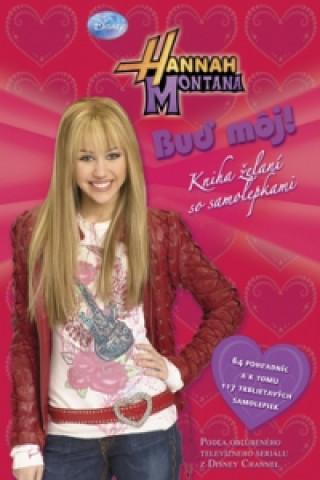 Hannah Montana Buď môj!