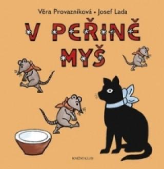 Carte V peřině myš Věra Provazníková