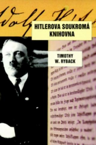 Carte Hitlerova soukromá knihovna Timothy W. Ryback