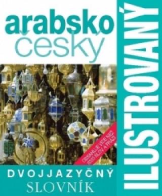 Ilustrovaný arabsko český slovník