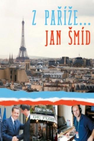 Z Paříže ....