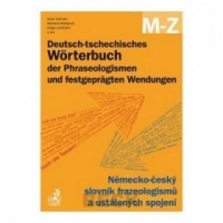 Carte Deutsch-tschechisches Wörterbuch der Phraseologismen A-L, M-Z Karel Heřman