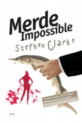 Merde! Impossible
