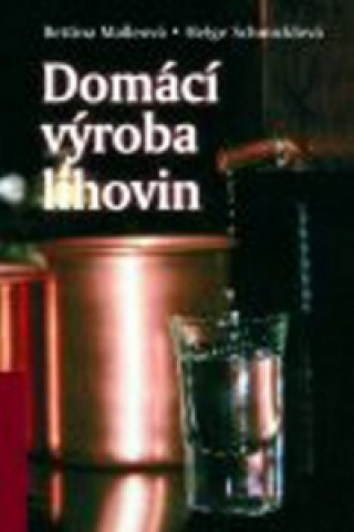 Domácí výroba lihovin
