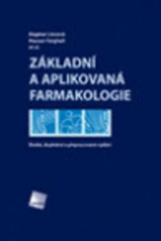Carte Základní a aplikovaná farmakologie Dagmar Lincová
