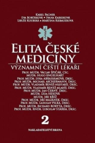 Carte Elita české medicíny Významní čeští lékaři 2 Karel Pacner