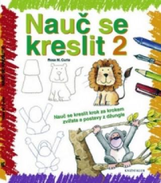 Nauč se kreslit 2