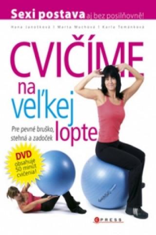 Cvičíme na veľkej lopte + DVD