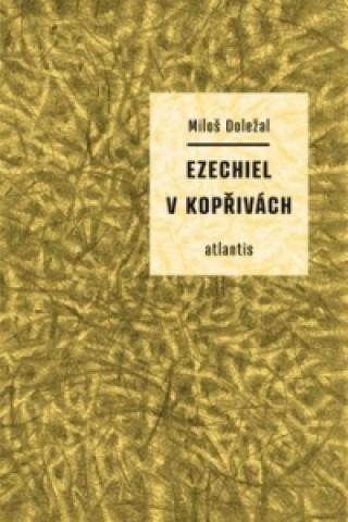 Carte Ezechiel v kopřivách Miloš Doležal