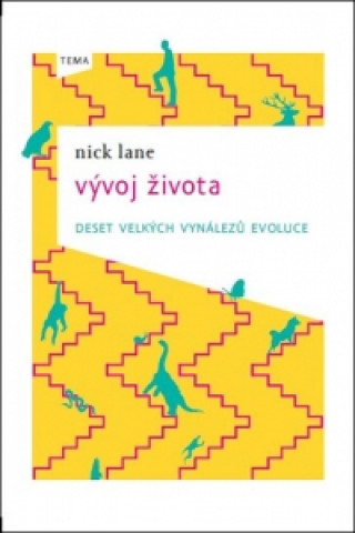 Kniha Vývoj života Nick Lane