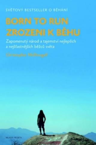 Born to run  Zrozeni k běhu