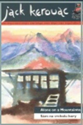 Sám na vrcholu hory Alone on a Mountaintop