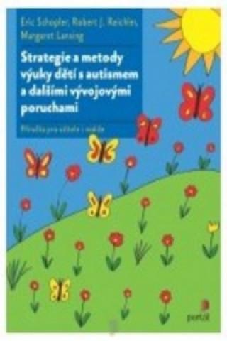 Strategie a metody výuky dětí s autismem a dalšími vývojovými poruchami