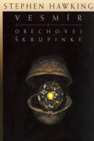Kniha Vesmír v orechovej škrupinke Stephen Hawking