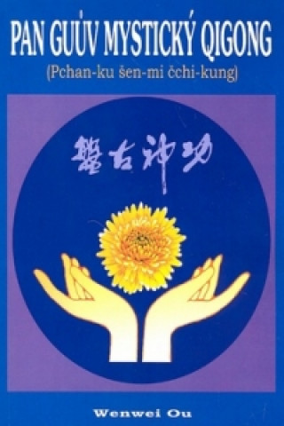 Pan Guův mystický qigong