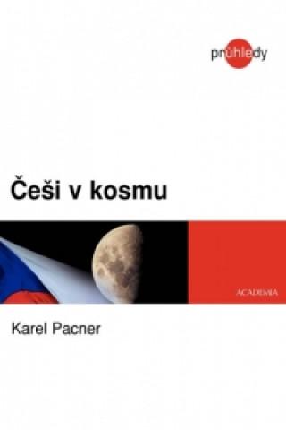 Carte Češi v kosmu Karel Pacner