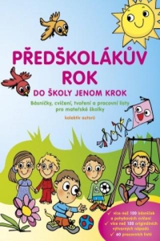 Carte Předškolákův rok do školy jenom krok Hana Doležalová